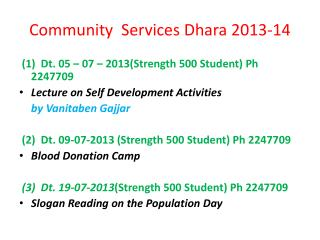 Community  Services  Dhara  2013-14