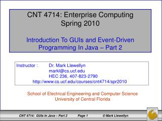 CNT 4714: Enterprise Computing Spring 2010