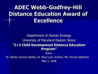 ADEC Webb-Godfrey-Hill Distance Education Award of Excellence
