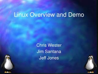 Linux Overview and Demo