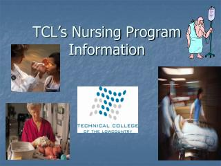 TCL's Nursing Program Information