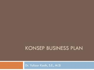KONSEP BUSINESS PLAN