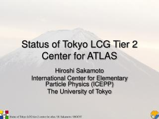 Status of Tokyo LCG Tier 2 Center for ATLAS