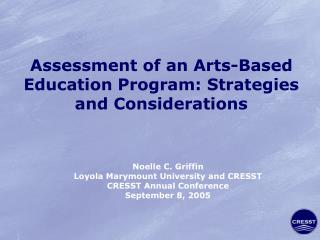 Assessment of an Arts-Based Education Program: Strategies and Considerations