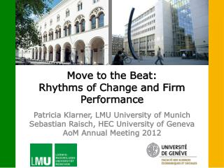 Move to the Beat: Rhythms of Change and Firm Performance