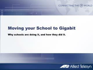 Moving your School to Gigabit