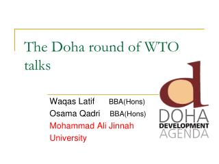 The Doha round of WTO talks