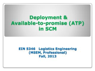 Deployment &  Available-to-promise (ATP) in SCM  Theories & Concepts