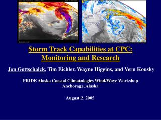 PRIDE  Alaska Coastal Climatologies Wind/Wave Workshop Anchorage, Alaska