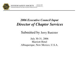 2006 Executive Council Input Director of Chapter Services