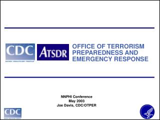 OFFICE OF TERRORISM PREPAREDNESS AND EMERGENCY RESPONSE