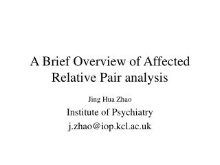 A Brief Overview of Affected  Relative Pair analysis