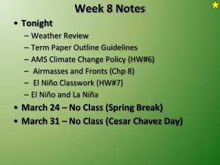 Week 8 Notes