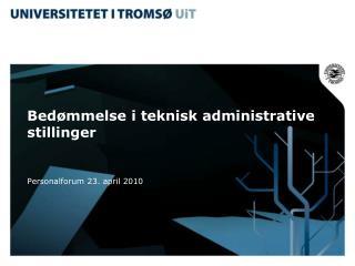 Bedømmelse i teknisk administrative stillinger
