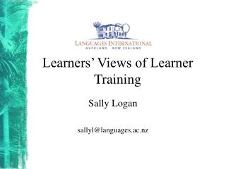 Learners' Views of Learner Training