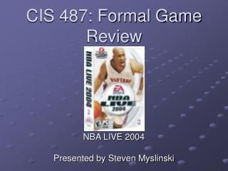 CIS 487: Formal Game Review