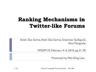 Ranking Mechanisms in Twitter-like Forums
