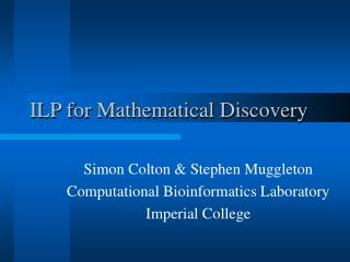 ILP for Mathematical Discovery
