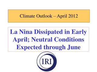 Climate Outlook – April 2012