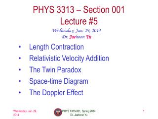 PHYS  3313  – Section 001 Lecture  #5