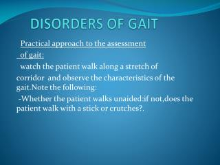 DISORDERS OF GAIT