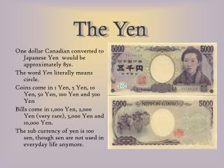 The Yen