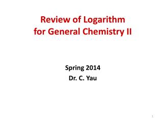 Review of Logarithm for General Chemistry II