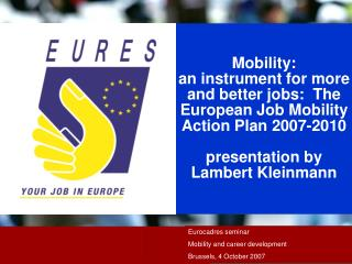 Eurocadres seminar Mobility and career development Brussels, 4 October 2007
