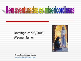 Domingo 24/08/2008 Wagner Júnior