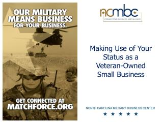 Making Use of Your Status as a Veteran-Owned Small Business