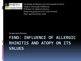 Feno : Influence of allergic rhinitis and  atopy  on its values