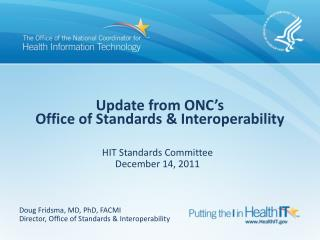 Update from ONC's Office of Standards & Interoperability