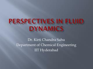 PERSPECTIVES in Fluid Dynamics