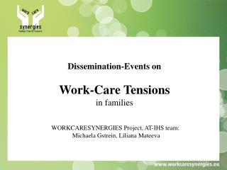 Dissemination-Events on Work-Care Tensions in families