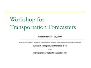 Workshop for  Transportation Forecasters