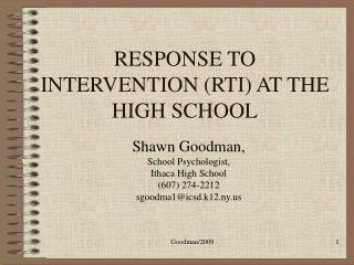 RESPONSE TO INTERVENTION (RTI) AT THE HIGH SCHOOL