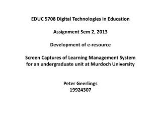 EDUC 5708 Digital Technologies in Education Assignment  Sem  2, 2013 Development of e-resource