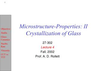 Microstructure-Properties: II Crystallization of Glass