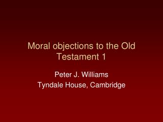 Moral objections to the Old Testament 1