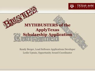 MYTHBUSTERS of the  ApplyTexas Scholarship Application