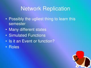 Network Replication
