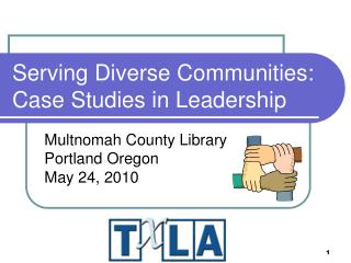 Serving Diverse Communities: Case Studies in Leadership