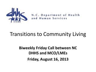 Transitions to Community Living