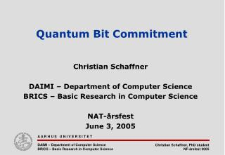 A A R H U S   U N I V E R S I T E T  DAIMI   Department of Computer Science BRICS   Basic Research in Computer Science