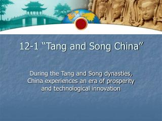 "12-1 ""Tang and Song China"""