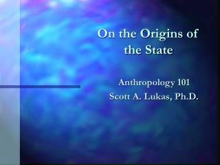 On the Origins of the State