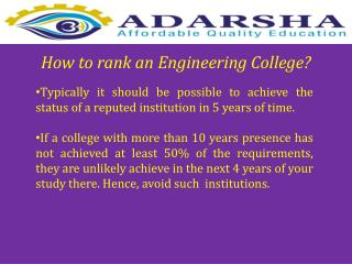 How to rank an Engineering College?