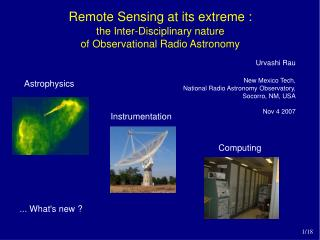 Remote Sensing at its extreme :  the Inter-Disciplinary nature  of Observational Radio Astronomy