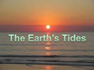 The Earth's Tides