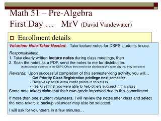 Math  51  –  Pre-Algebra First Day …    MrV ( David  Vandewater)
